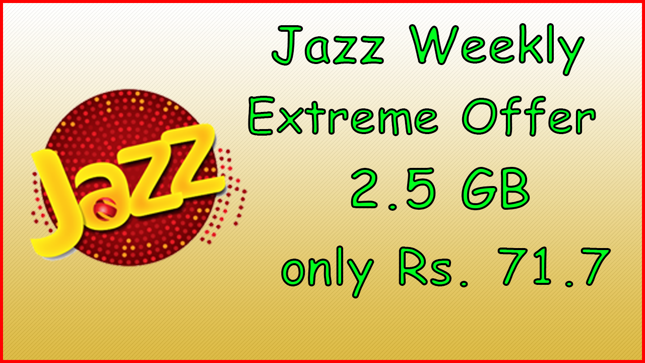 Jazz Weekly Extreme Offer | Jazz Internet Packages | Internet Plans