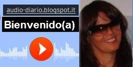 http://audio-diario.blogspot.it/p/bienvenidoa.html