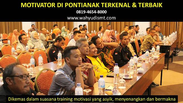 •             JASA MOTIVATOR PONTIANAK  •             MOTIVATOR PONTIANAK TERBAIK  •             MOTIVATOR PENDIDIKAN  PONTIANAK  •             TRAINING MOTIVASI KARYAWAN PONTIANAK  •             PEMBICARA SEMINAR PONTIANAK  •             CAPACITY BUILDING PONTIANAK DAN TEAM BUILDING PONTIANAK  •             PELATIHAN/TRAINING SDM PONTIANAK