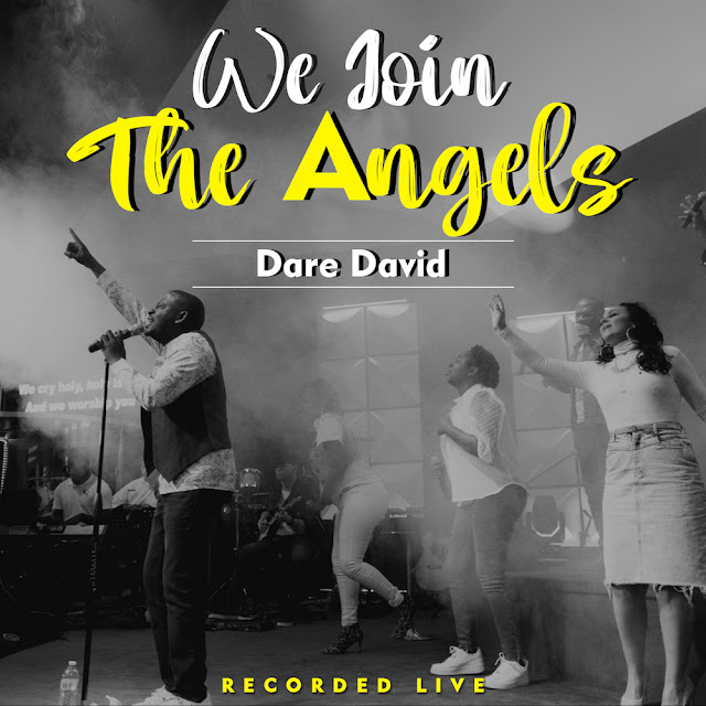 Audio: Dare David – We Join The Angels