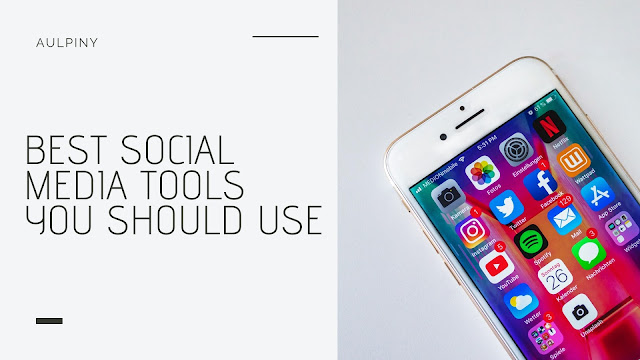 Social Media Tools You Need to Use