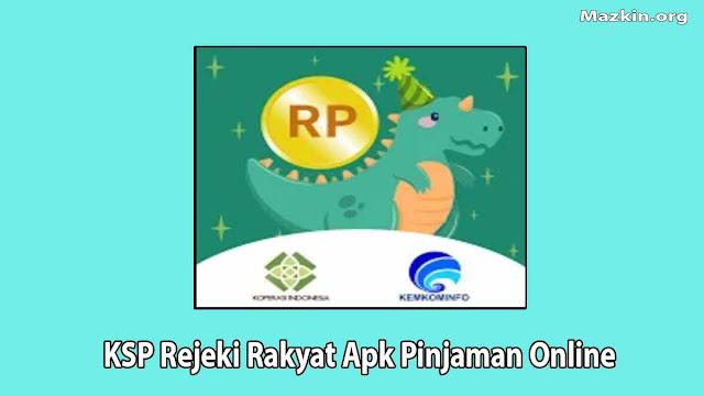 KSP Rejeki Rakyat Apk Pinjaman Online