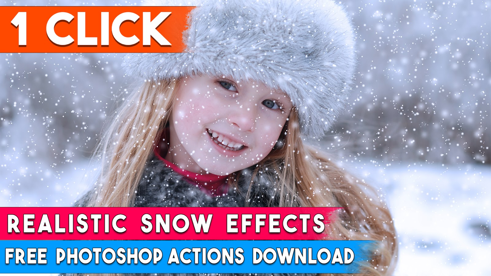 1-Click Automatic Realistic SNOW EFFECT Photoshop Actions