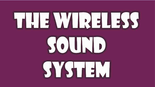Wireless Sound System