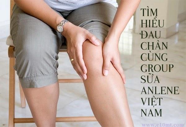 Tìm hiểu đau chân cùng group sữa Anlene Việt Nam