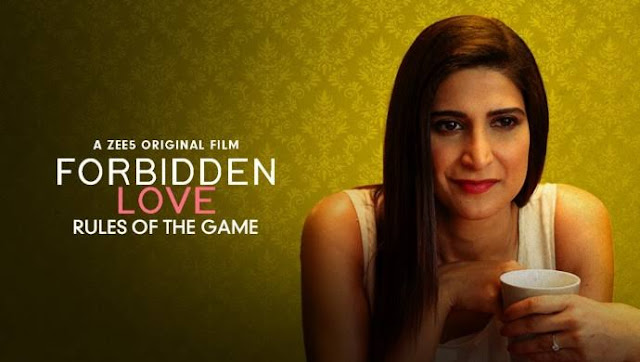 Forbidden Love on ZEE5 - Rules of the Game movie Review