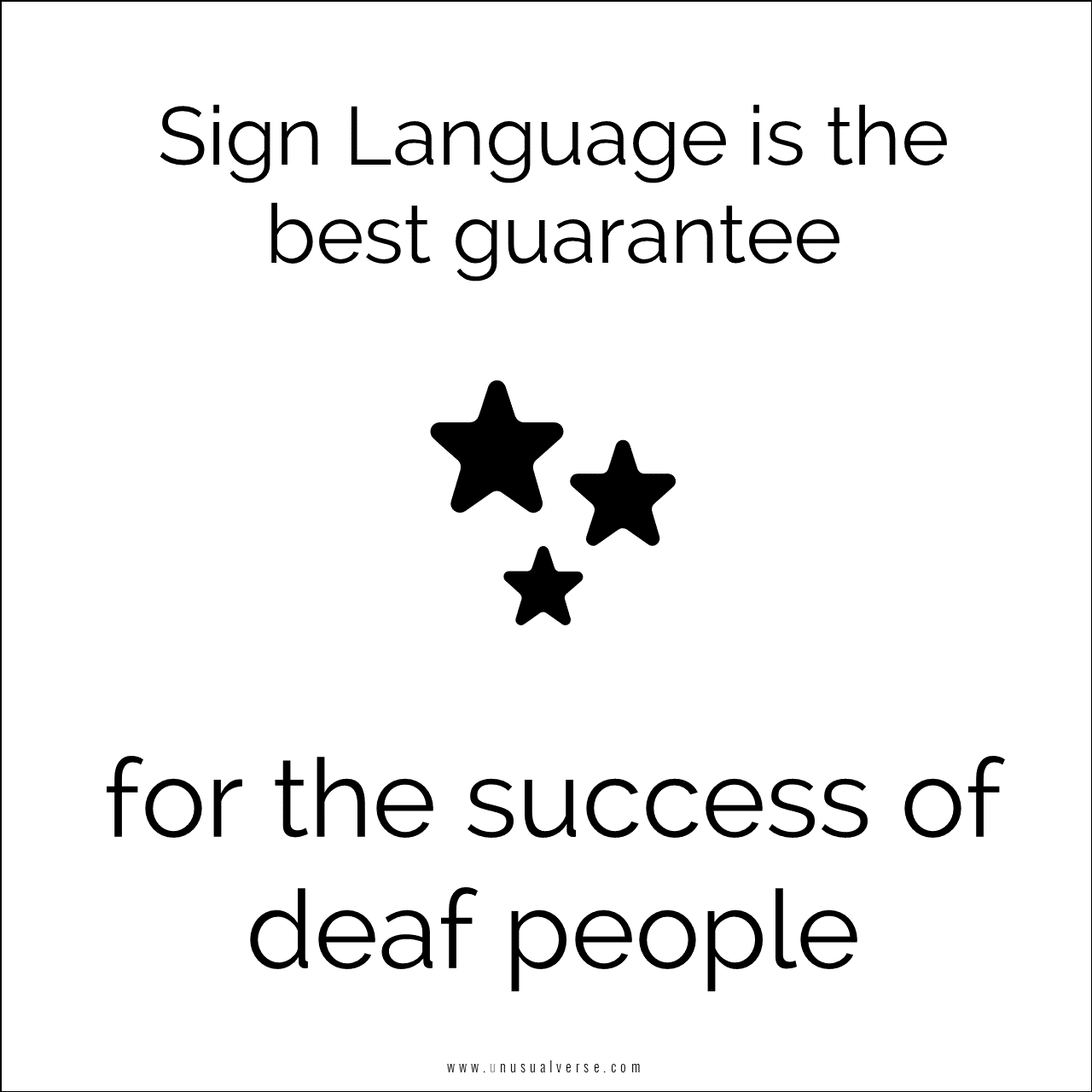 Sign Language is the best guarantee for the success of deaf people