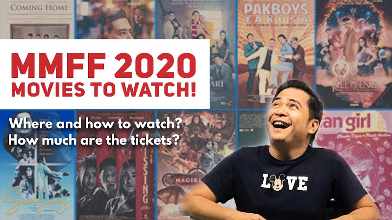 Metro Manila Film Festival MMFF 2020 Movies ticket prices how to watch