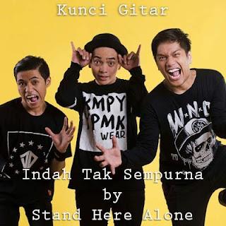 Chord Kunci Gitar STand Here Alone Indah Tak Sempurna