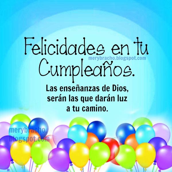 Mensajes de Cumpleaños Cristiano con lindas imágenes para amigos, hijo, hija, hermano, tío, líder en el día de su cumple, postales cristianas bonitas con frases.