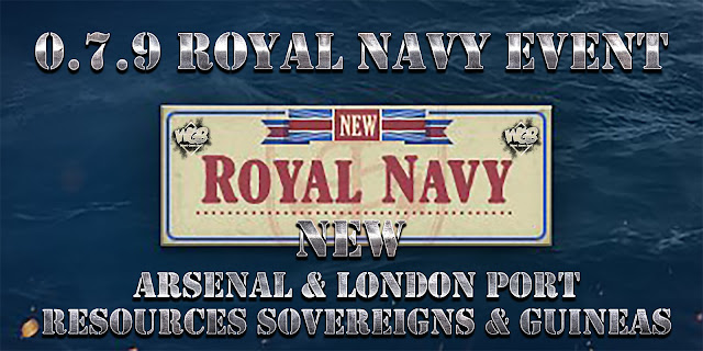 World of Warships 0.7.9 - Royal Navy Event, New  Arsenal and London Port, Resources Sovereigns and Guineas