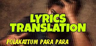 Polakattum Para Para Lyrics in English | With Translation | – Master | Santhosh Narayanan