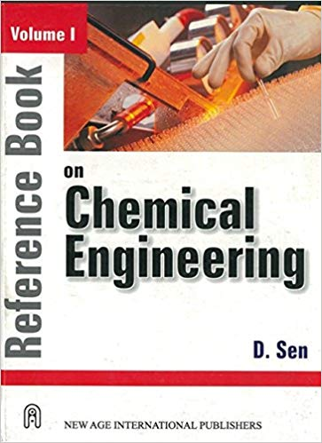 Download Reference Book on Chemical Engineering Volume-1 By D Sen Pdf