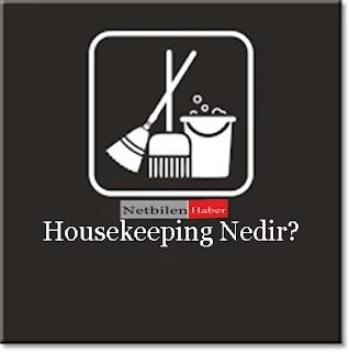 housekeeping Ne İş yapar