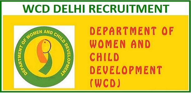 GNCTD WCDDEL Recruitment 2019
