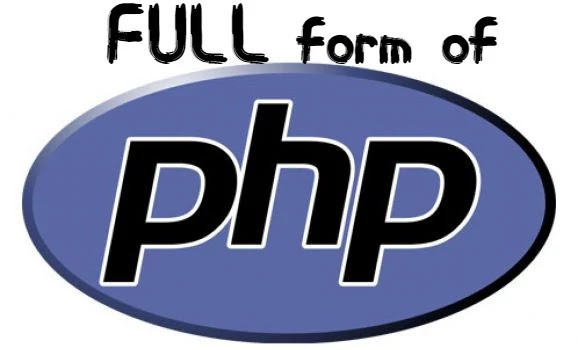 Full form of php in web technology.Full meaning of php language.