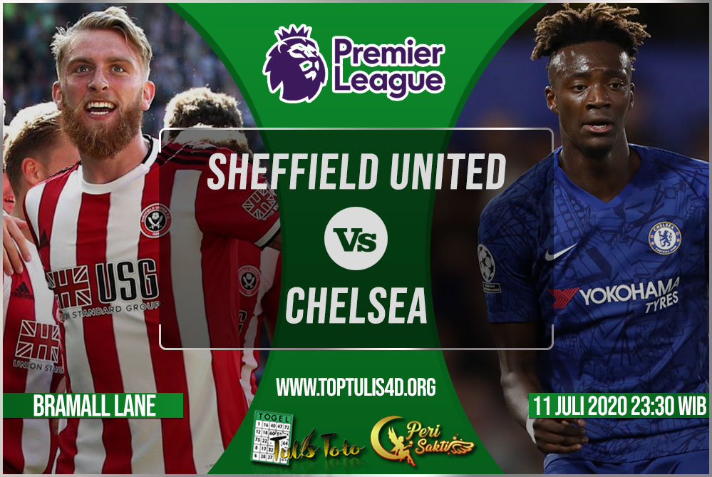 Prediksi Sheffield United vs Chelsea 11 Juli 2020