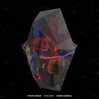 Hyuta Cezar feat. Mark Exodus - Valor (2021) [Download]