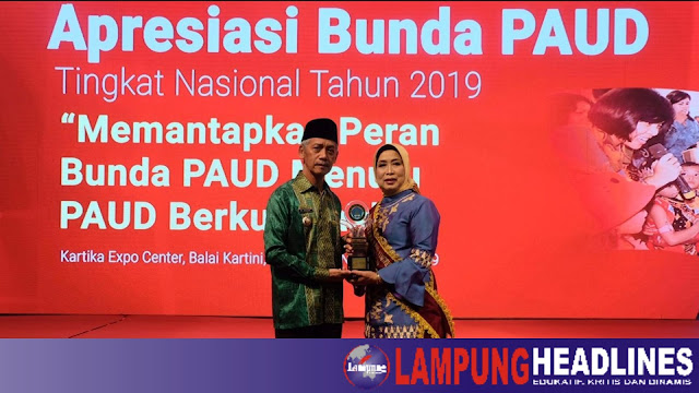 Bunda Paud Kabupaten Pringsewu Peroleh Apresiasi Tingkat Nasional 2019