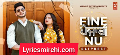 Fine Punjabi Nu Song Lyrics | Satpreet | Latest Punjabi Song 2020