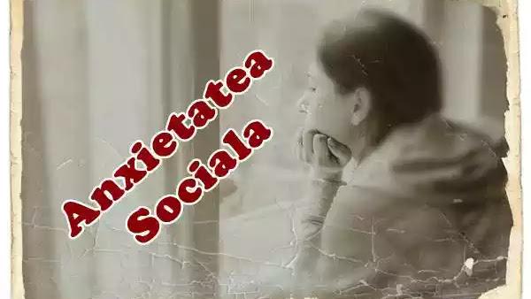 ANXIETATE socială, cauze, simptome, manifestări, explicație și tratament