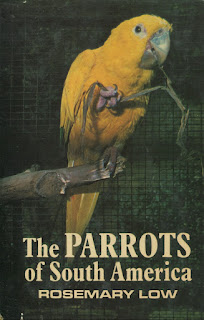 The Parrots of South America by Rosemary Low