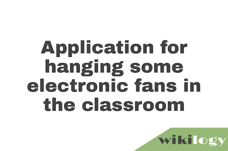Application for hanging some electronic fans in the classroom