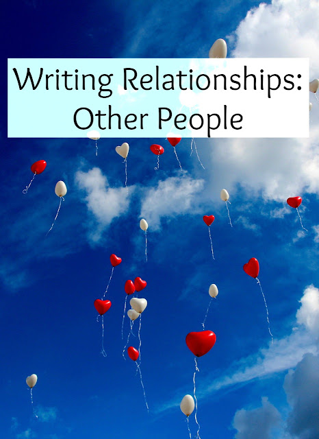 Writing Relationships: Other People