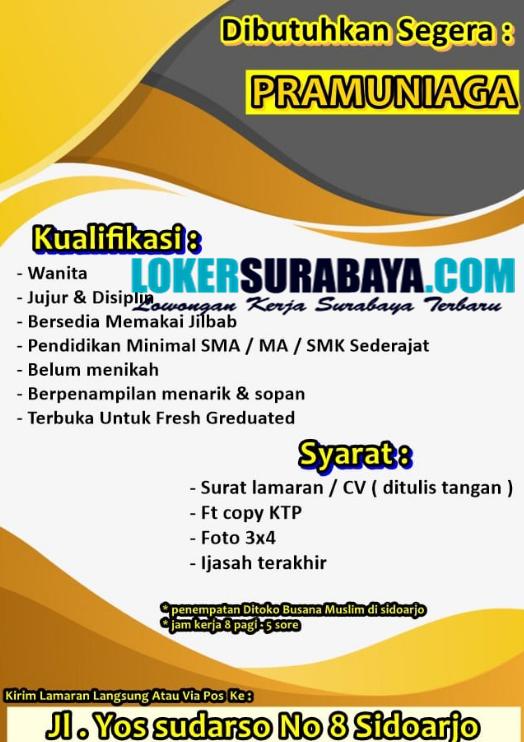 Loker Sidoarjo Di Butik Busana Muslim Juli 2020 Terbaru Lowongan Kerja Surabaya April 2021 Lowongan Kerja Jawa Timur Terbaru