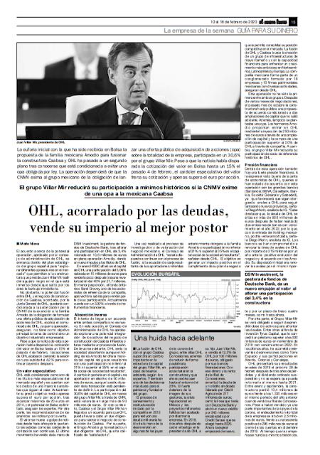 LA EMPRESA DE LA SEMANA: OHL. El Nuevo Lunes, del 10 al 16 Febrero de 2020.http://www.elnuevolunes.es/historico/2020/1812/1812Bolsa_empresa.pdf