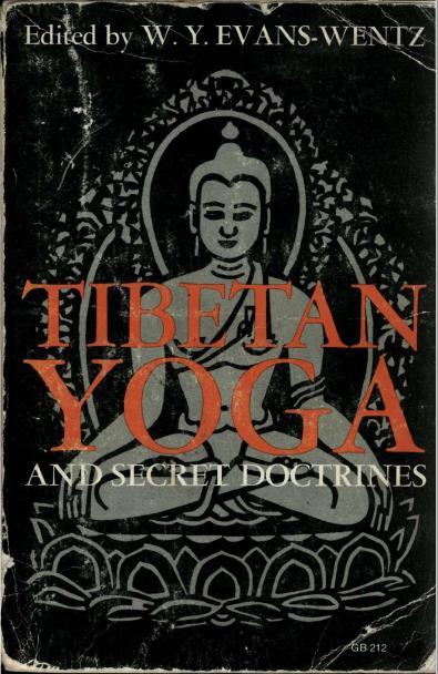 Tibetan Yoga and Secret Doctrines. Second Edition