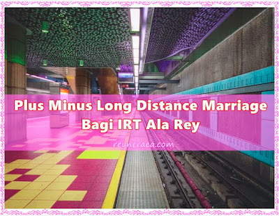 Plus Minus Long Distance Marriage