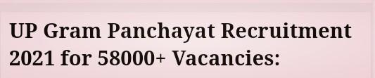 UP Gram Panchayat Recruitment 2021 for 58000+ Vacancies: Application Process Starting from 2 Aug