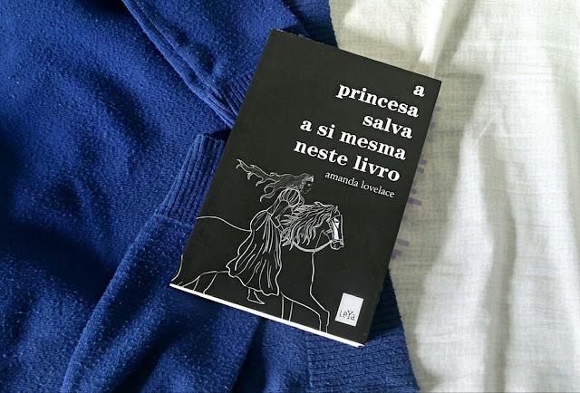 a princesa salva a si mesma neste livro, de amanda lovelace