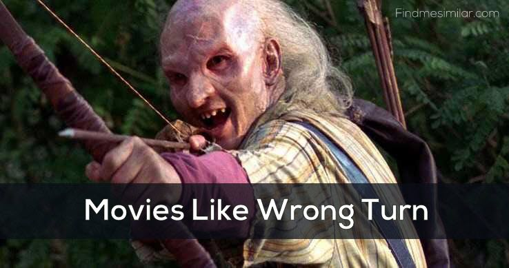 Movies Like Wrong Turn (Series)
