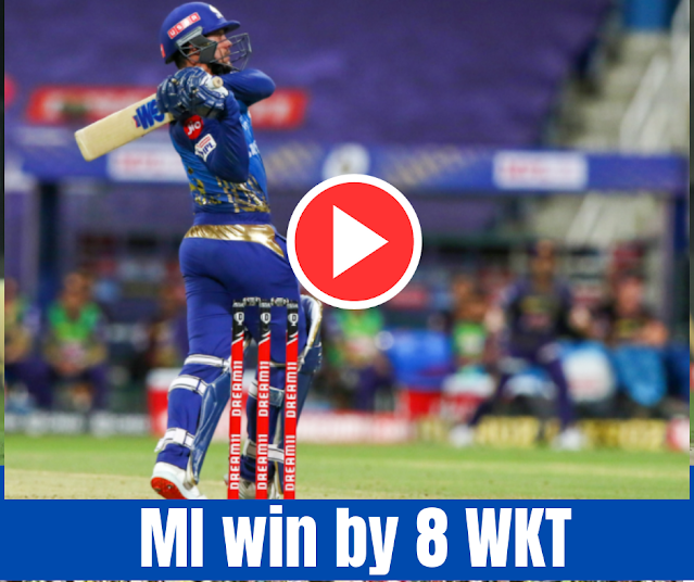 DREAM11 IPL 2020, MI VS KKR, Mumbai Indians win by 8 wickets