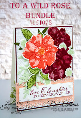 To A Wild Rose, Forever Fern Bundle, Rick Adkins, Stampin' Up!
