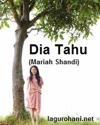 Download Lagu ohani Dia Tahu (Mariah Shandi)