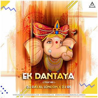 EK DANTAYA (TRAP MIX) - DJ DALAL LONDON X DJ RS