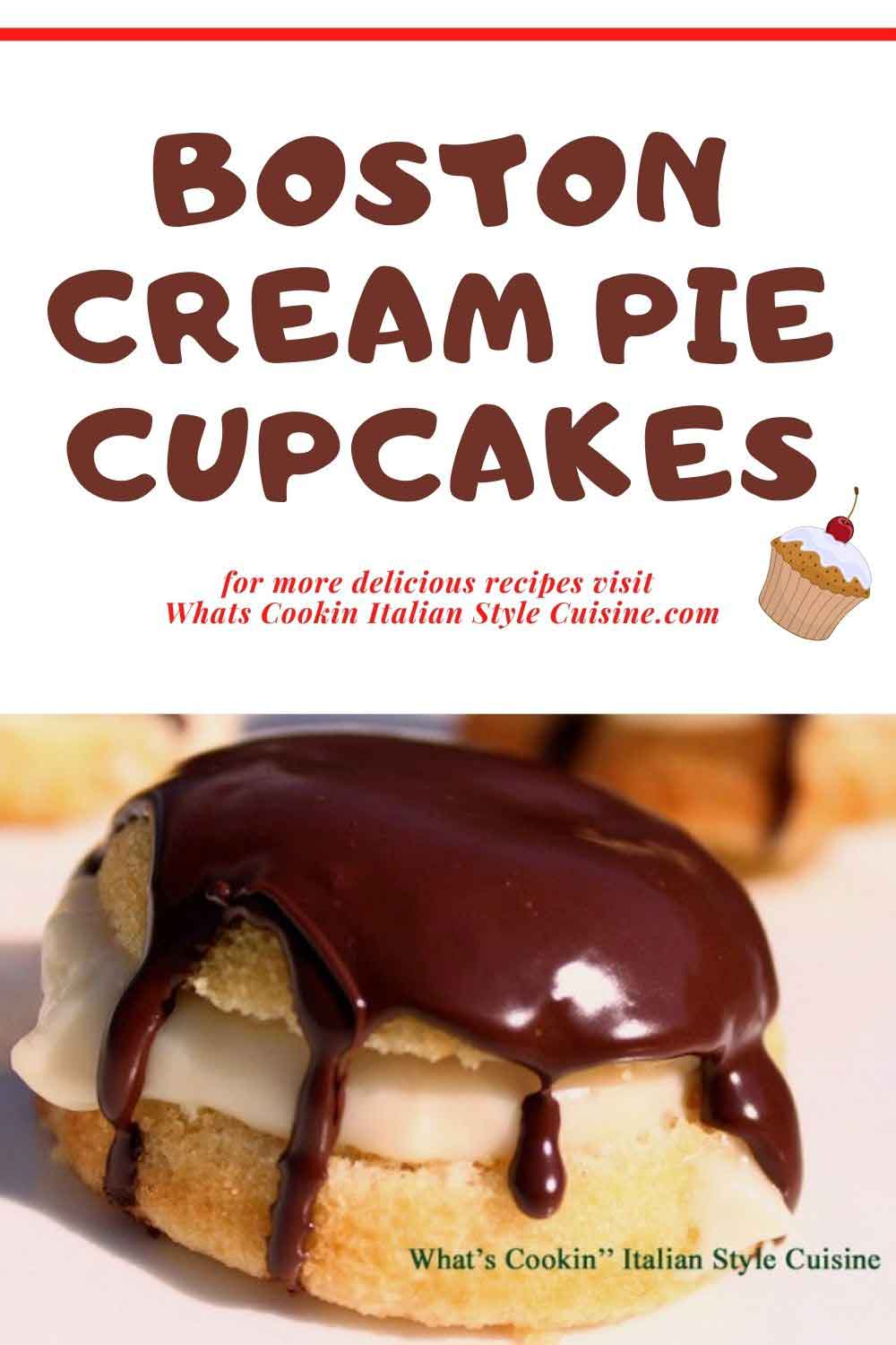 this is a pin for later how to make Boston Cream Pie Cupcakes
