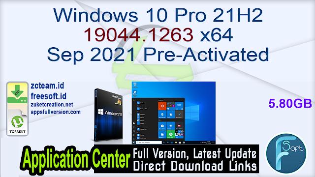 Windows 10 Pro 21H2 19044.1263 x64 Sep 2021 Pre-Activated