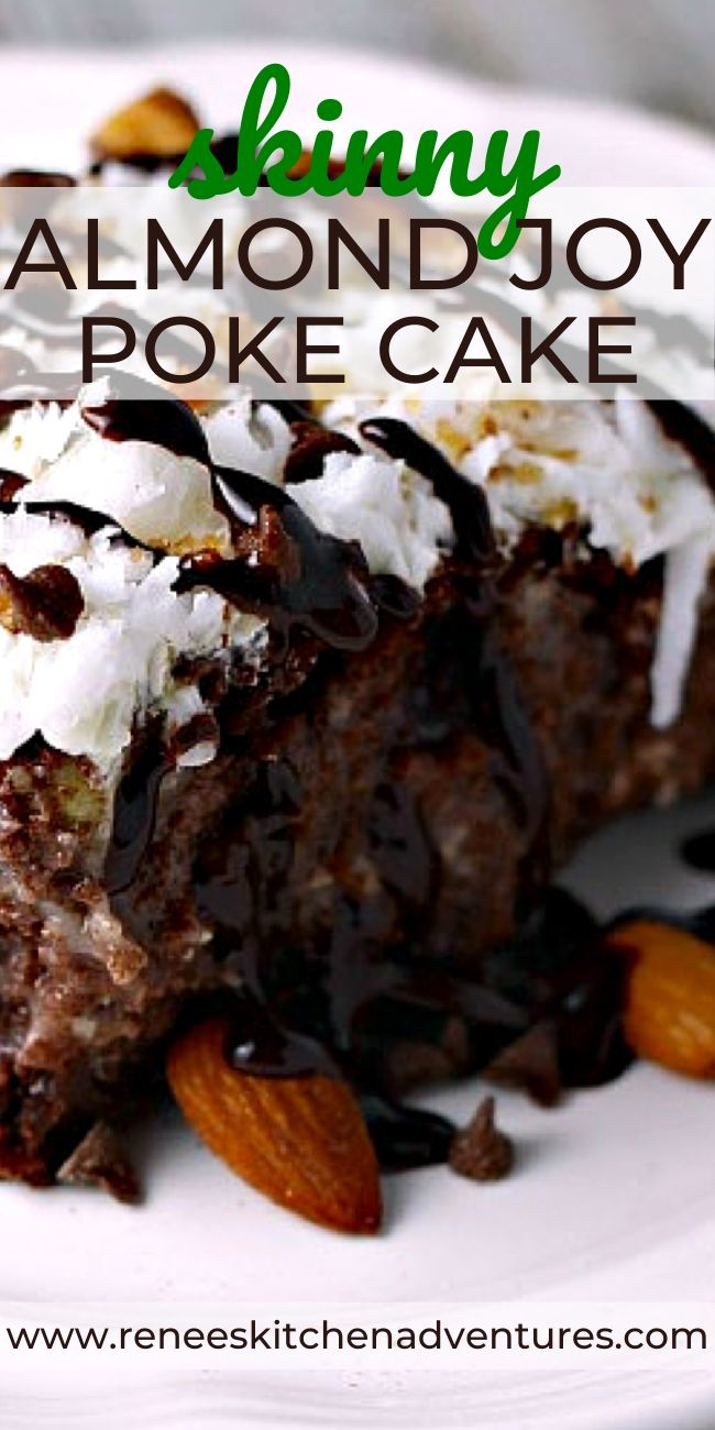 Skinny Almond Joy Poke Cake by Renee's Kitchen Adventures pin for Pinterest with close up of cake