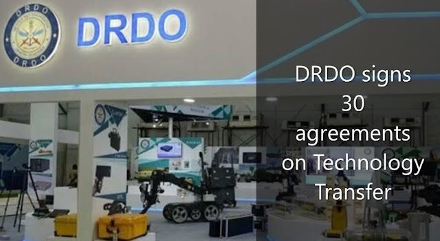 DRDO signs 30 agreements on Technology Transfer
