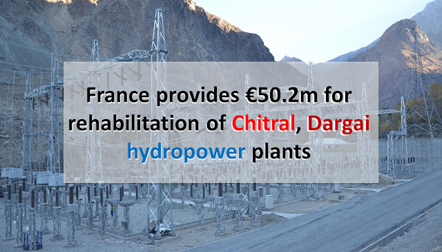 France provides €50.2m for rehabilitation of #Chitral, #Dargai hydro-power plants