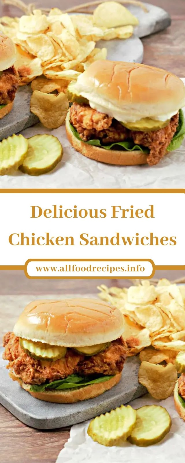 Delicious Fried Chicken Sandwiches
