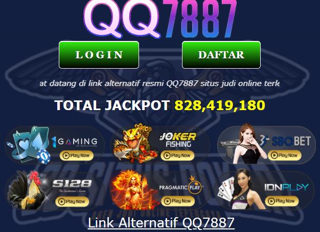 QQ7887 Situs Judi Online QQ Slot Online Terpercaya Indonesia