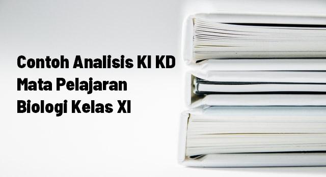 Analisis KD Mata Pelajaran Biologi Kelas XI