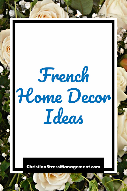 French Home Decor Ideas