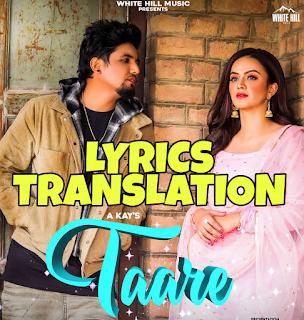 Taare Lyrics in English | With Translation | – A Kay ft. Rashalika Sabharwal