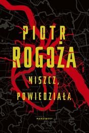 https://lubimyczytac.pl/ksiazka/4896271/niszcz-powiedziala